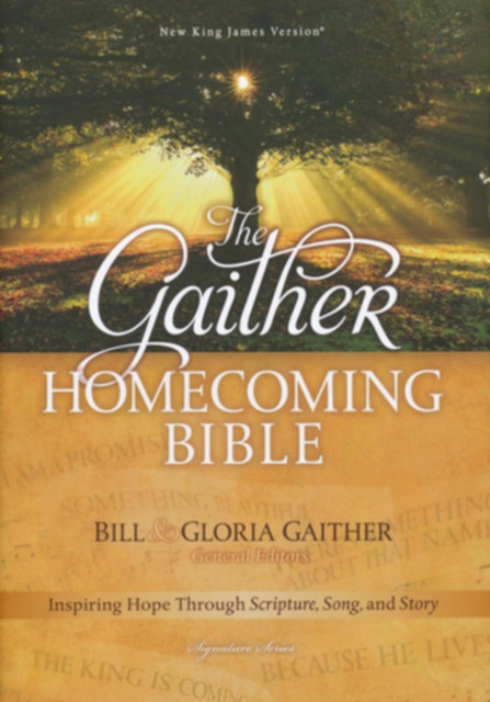 NKJV Gaither Homecoming Bible - LoveChristianBooks.com