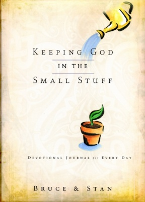 Keeping God in the Small Stuff Devotional Journal