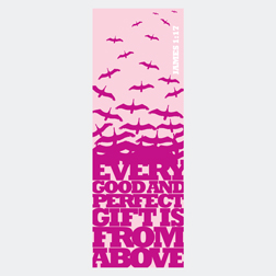 Every Good and Perfect Gift James 1:17 Page Hugger Bookmark