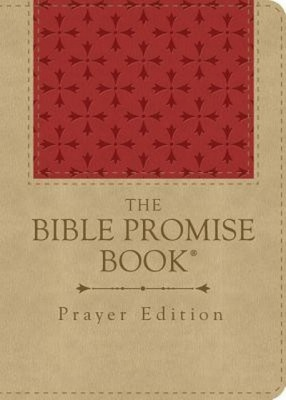 The Bible Promise Book - Prayer Edition