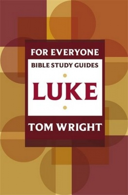Luke - For Everyone Bible Study Guides