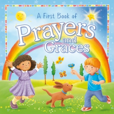 First Book of Prayers and Graces