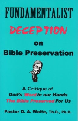 Fundamentalist Deception on Bible Preservation