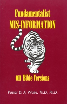 Fundamentalist Mis-Information on Bible Versions