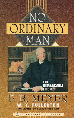 No Ordinary Man - F B Meyer