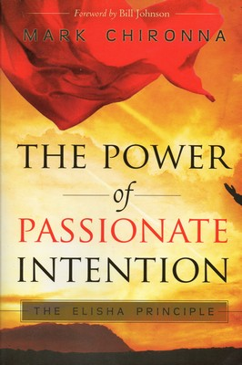 Power Of Passionate Intention