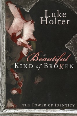 Beautiful Kind of Broken