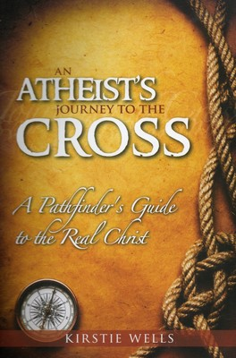 An Atheist's Journey to the Cross