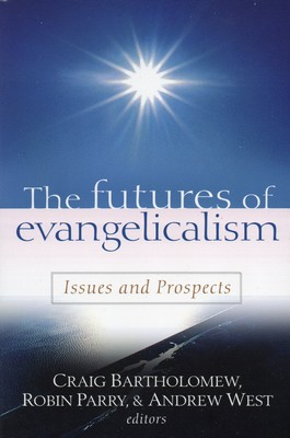 Futures of Evangelicalism