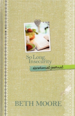 So Long Insecurity: Devotional Journal