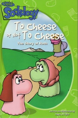 To Cheese or Not To Cheese: The Story of Ruth