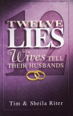 Twelve Lies Wives Tell Their Husbands