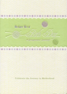 Before Your Birthday- A Pregnancy journal