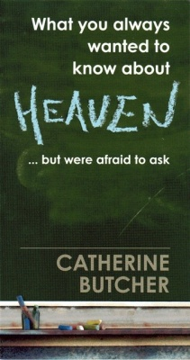 What you always wanted to know about Heaven... but were afraid to ask