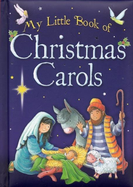 Christmas Carol Book.My Little Book Of Christmas Carols