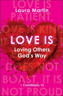 Love is Loving Others God's Way