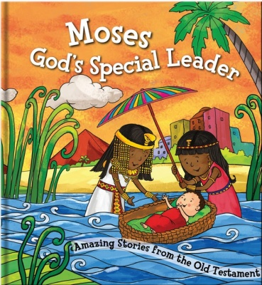 Moses - God's Special Leader