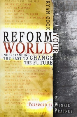 Reform Your World