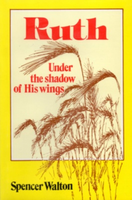 Ruth Under the Shadow of His Wings