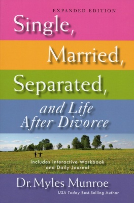 Single, Married, Separated and Life after Divorce Expanded Edition