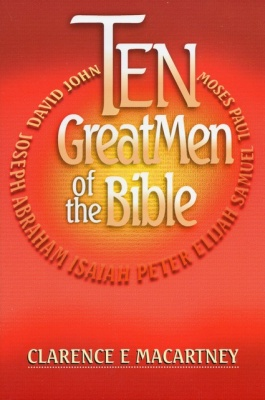 Ten Great Men of the Bible