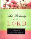Beauty of the Lord - A 365 Day Devotional Journal