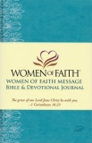 Message Women of Faith Bible & Devotional Journal