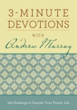 3 Minute Devotions with Andrew Murray