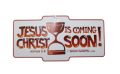 Jesus Christ Is Coming - Car Sign