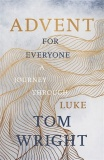 Advent for Everyone - A Journey through Luke