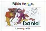 Bible Heroes Daniel Colouring Book