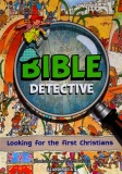 Bible Detective - Looking for the First Christians