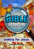 Bible Detective - Looking for Jesus