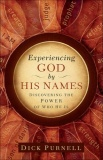 Experiencing God by His Names