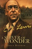 C S Lewis A Shiver of Wonder