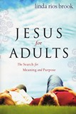 Jesus For Adults