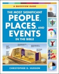 Most Significant People Places And Events In The Bible