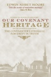 Our Covenant Heritage
