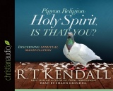 Pigeon Religion: Holy Spirit is that You? - Audio Book on CD