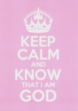 Keep Calm and Know That I Am God - Greetings Card (Pink)