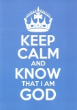 Keep Calm and Know That I Am God - Greetings Card (Blue)