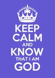 Keep Calm and Know That I Am God - Greetings Card (Purple)