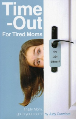 Time Out For Tired Moms