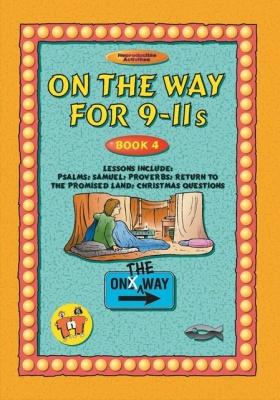 On the Way - Book 4 for 9-11 Year Olds