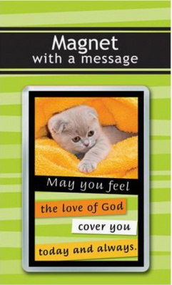 Cat - May the Love of God Fridge Magnet